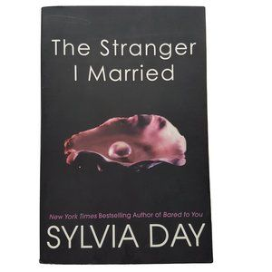 Stranger I Married by Sylvia Day PB book romance